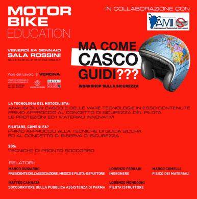 Ma Come Casco Guidi? Workshop sulla Sicurezza - 24 Gennaio 2014
