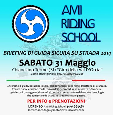 AMI Riding School - Briefing di Guida Sicura Su Strada - Giro della Val d'Orcia - 31 Maggio 2014