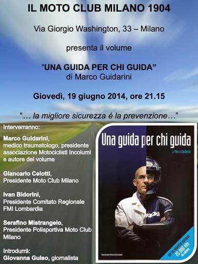 Marco Guidarini, Una Guida per Chi Guida - Presentazione del libro al Motoclub Milano 1904 - 19 Giugno 2014