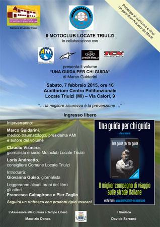 Una Guida per Chi Guida al Motoclub Locate Triulzi - 7 febbraio 2015